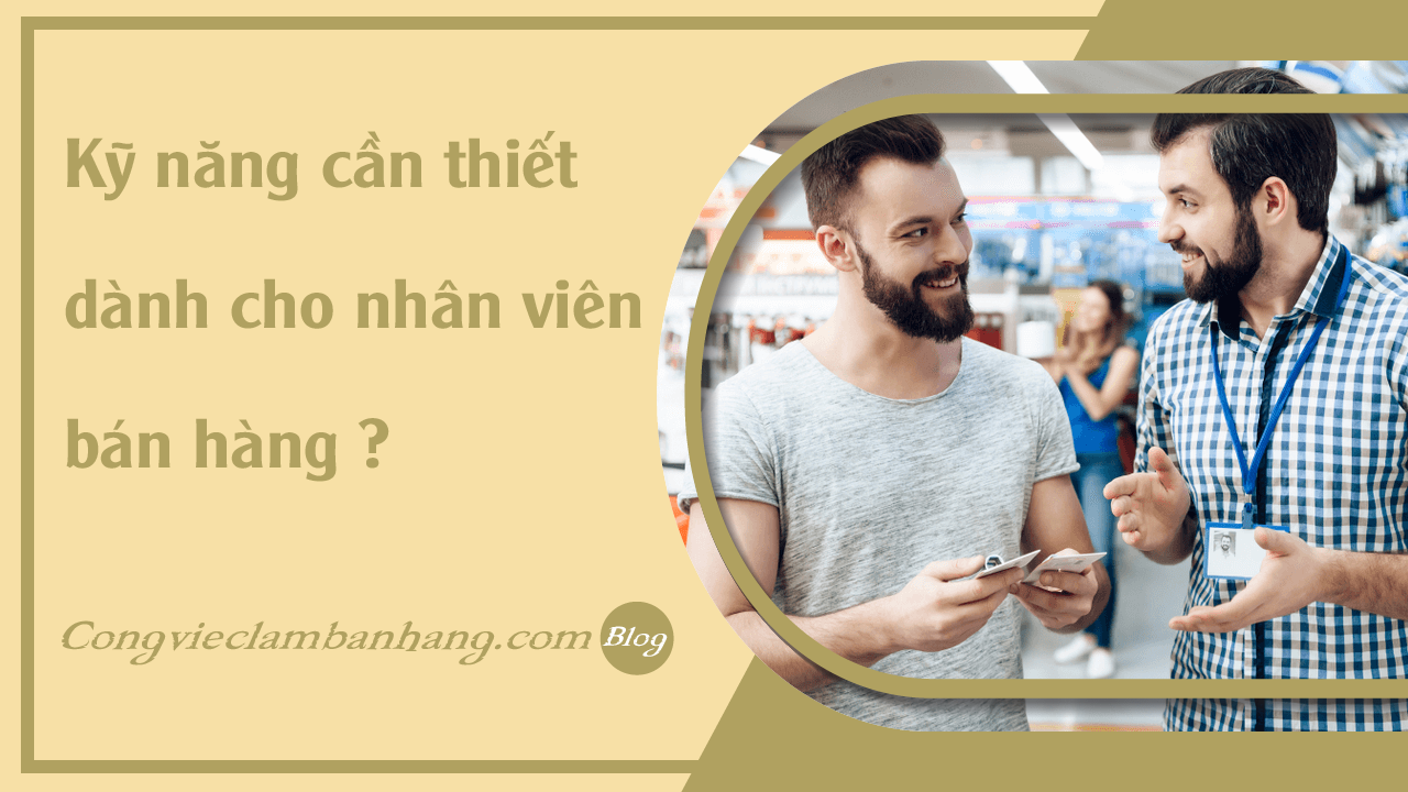 faq-ky-nang-can-co-cua-nhan-vien-ban-hang